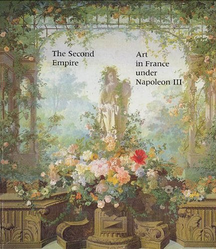 The Second Empire 1852-1870 Art in France under Napoléon III
